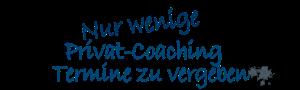 bild mit schreibschrift in blau: nur wenige privat coaching termine zu vergeben