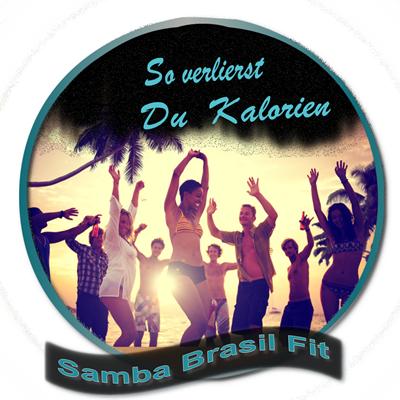Tanzende menschen im sonnenuntergang.Palmen und Strand im Hintergrund. Aufschrift auf dem Bild in blau: So verlierst Du Kalorien. Samba Brasil Fit